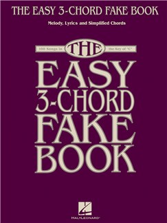 The Easy 3-Chord Fake Book Books | C Instruments, Melody Line, Lyrics & Chords