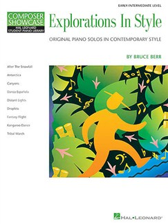 Composer Showcase: Bruce Berr - Explorations In Style Books | Piano