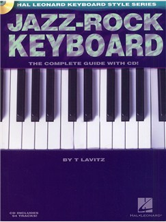 Jazz-Rock Keyboard: The Complete Guide (Book and CD) Books and CDs | Keyboard