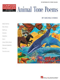 Composer Showcase: Michele Evans - Animal Tone Poems Books | Piano
