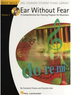 Ear Without Fear: A Comprehensive Ear-Training Program For Musicians - Volume 3 CD et Livre |