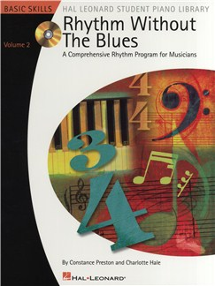 Rhythm Without The Blues: A Comprehensive Rhythm Program For Musicians - Volume 2 Books and CDs | Piano