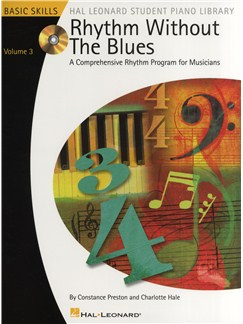 Rhythm Without The Blues: A Comprehensive Rhythm Program For Musicians - Volume 3 CD et Livre |