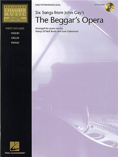 John Gay: Six Songs From The Beggar's Opera (Piano Trio) Books and CDs | Violin, Cello, Piano Chamber