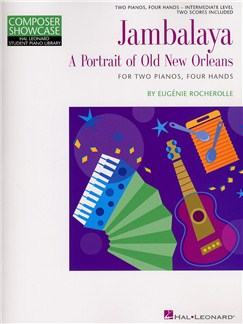 Eugénie Rocherolle: Jambalaya - A Portrait Of Old New Orleans Books | Two Pianos, Four Hands