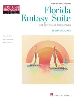 Sondra Clark: Florida Fantasy Suite (One Piano, Four Hands) Books | Piano Duet