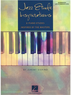 Jeremy Siskind: Jazz Etude Inspirations Books | Piano