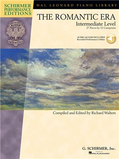 The Romantic Era: Intermediate Level (Schirmer Performance Editions) Books and Digital Audio | Piano