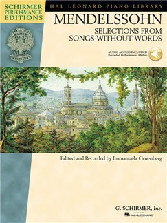 Felix Mendelssohn: Selections From Songs Without Words (Schirmer Performance Edition) Books and Digital Audio | Piano