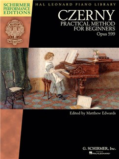 Czerny: Practical Method For Beginners, Op. 599 (Schirmer Performance Editions) Books | Piano