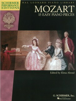 W. A. Mozart: 15 Easy Piano Pieces (Schirmer Performance Editions) Books | Piano