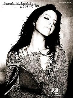 Sarah McLachlan: Afterglow Books | Piano, Vocal & Guitar