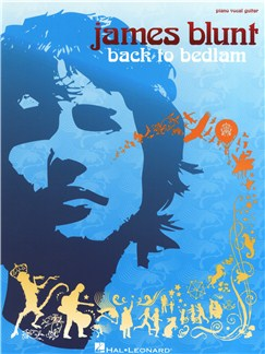 James Blunt: Back To Bedlam Books | Piano, Vocal & Guitar