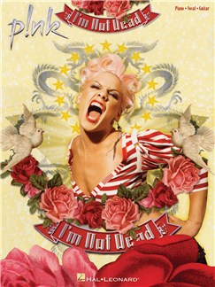 Pink: I'm Not Dead (PVG) Books | Piano, Vocal & Guitar