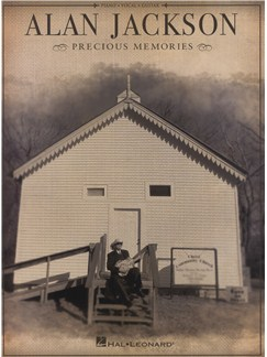 Alan Jackson: Precious Memories Books | Piano, Vocal & Guitar