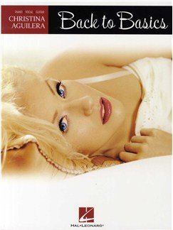 Christina Aguilera: Back To Basics (PVG) Books | Piano, Vocal & Guitar