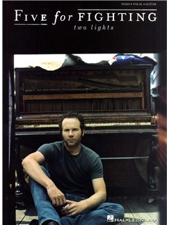 Five For Fighting: Two Lights Books | Piano, Vocal & Guitar