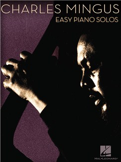 Charles Mingus: Easy Piano Solos Books | Piano
