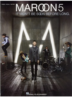 Maroon 5: It Won't Be Soon Before Long Books | Piano, Vocal & Guitar