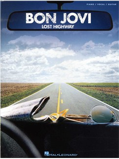 Bon Jovi: Lost Highway (PVG) Books | Piano, Vocal & Guitar