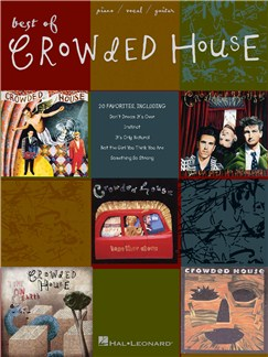 Best Of Crowded House (PVG) Books | Piano, Vocal & Guitar