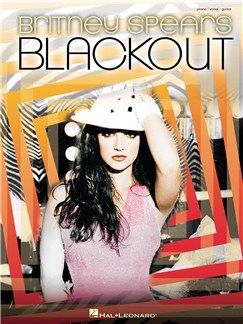 Britney Spears: Blackout (PVG) Books | Piano, Vocal & Guitar