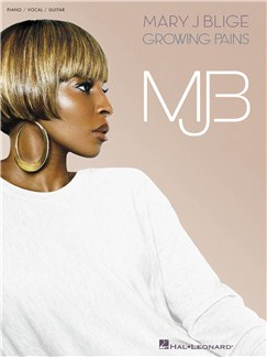 Mary J Blige: Growing Pains Books | Piano, Vocal & Guitar