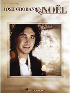 Josh Groban: Noel (PVG) Books | Piano, Vocal & Guitar