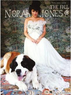 Norah Jones: The Fall Books | Piano, Vocal & Guitar
