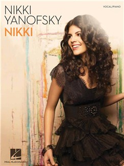 Nikki Yanofsky: Nikki Books | Piano, Vocal & Guitar