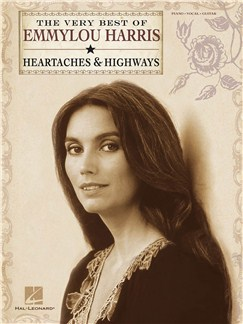 Emmylou Harris: The Very Best - Heartaches & Highways Books | Piano, Vocal & Guitar