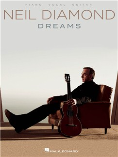 Neil Diamond: Dreams Books | Piano, Vocal & Guitar