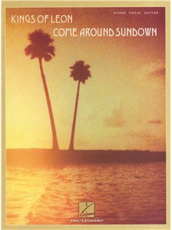 Kings Of Leon: Come Around Sundown Books | Piano, Vocal & Guitar