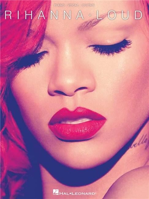Rihanna: Loud - Piano, Vocal & Guitar Sheet Music - Sheet Music ...