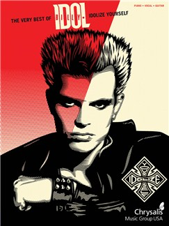 Billy Idol: Idolize Yourself - The Very Best Books | Piano, Vocal & Guitar