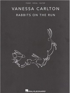 Vanessa Carlton: Rabbits On The Run Books | Piano, Vocal & Guitar