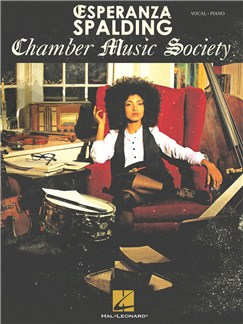 Esperanza Spalding: Chamber Music Society Books | Piano & Vocal, Double Bass
