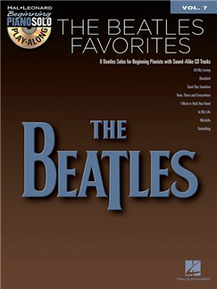 Beginning Piano Solo Play-Along Volume 7: The Beatles Favourites Books and CDs | Piano