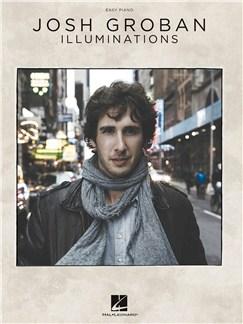 Josh Groban: Illuminations (Easy Piano) Books | Piano
