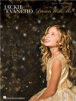 Jackie Evancho: Dream With Me Books | Piano, Vocal & Guitar