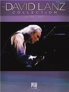The David Lanz Collection: 2000-2011 Books | Piano