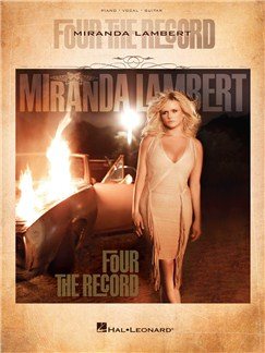 Miranda Lambert: Four The Record Books | Piano, Vocal & Guitar