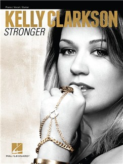 Kelly Clarkson: Stronger Books | Piano, Vocal & Guitar
