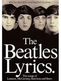 The Beatles Lyrics: The Songs Of Lennon, McCartney, Harrison And Starr Books |