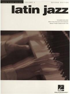 Jazz Piano Solos Volume 3: Latin Jazz - Second Edition Books | Piano
