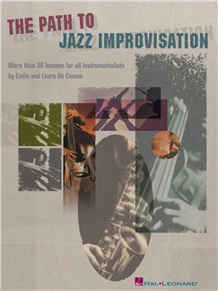 The Path To Jazz Improvisation Books | All Instruments