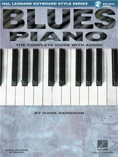 Blues Piano: The Complete Guide With Audio (Book/Online Audio) Books and Digital Audio | Piano