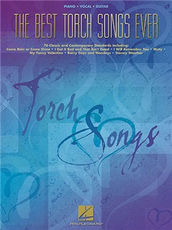 The Best Torch Songs Ever Books | Piano, Vocal & Guitar