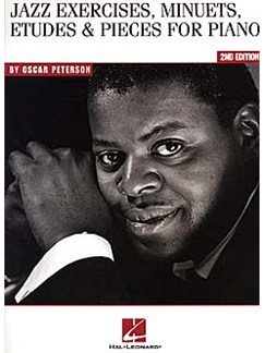 Oscar Peterson: Jazz Exercises, Minuets, Etudes And Pieces For Piano - 2nd Edition Books | Piano