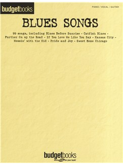 Budgetbooks: Blues Songs Books | Piano, Vocal & Guitar
